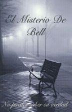 El Misterio De Bell   by LightTRS1200