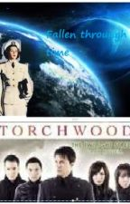 Torchwood: fallen through time. by purplebubblegirl2