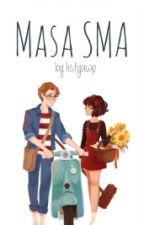 Masa SMA by listyawap