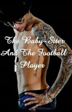 The Baby-Siter And The Football Player  by Nerminejr_78