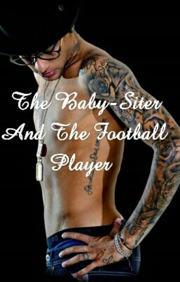 The Baby-Siter And The Football Player