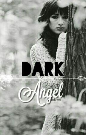 Dark Angel 》 Arrow by lovethebreeze