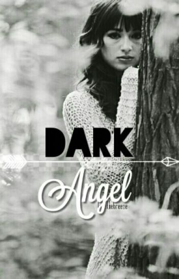 Dark Angel 》 Arrow (Discontinued)