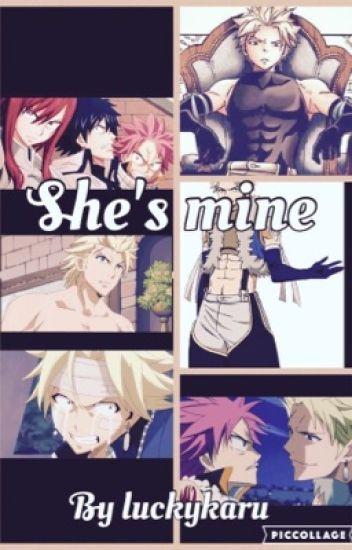 She's mine (sting x reader x natsu)