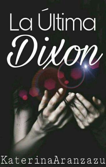 La Última Dixon