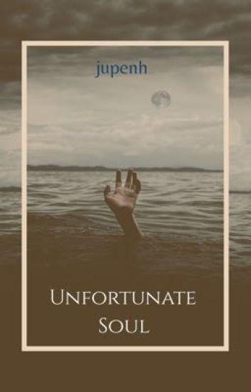 Unfortunate Soul