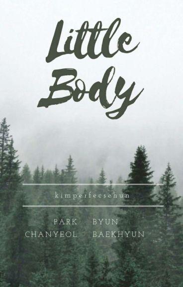 little body • chanbaek