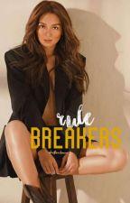 Rule Breakers ✔ by IDontHaveBrain