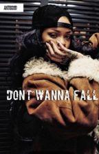 Don't Wanna Fall [Aubrih AU]   by rihnxtion