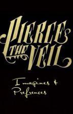 Pierce The Veil Imagines and Preferences  by SavThugPug