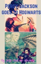 Percy Jackson goes to Hogwarts by just-shut-up-already