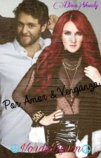 Por Amor & Venganza by DivaVondy