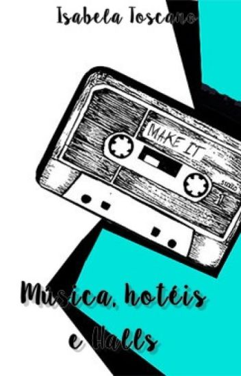 Música, hotéis e Halls
