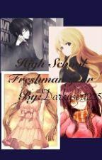 High School Freshman Year by DarkUser1225