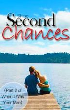 Second Chances [Short Story] by shinomatic