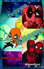 Spideypool: universo alterno   by MikaelaBlood15