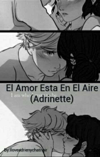 El Amor Esta En El Aire (Adrinette)