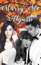 Marry me Ahjussi by chocomint89
