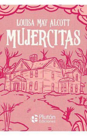 Mujercitas Louisa May Alcott Original Primera Y Segunda Parte Mariana Paola Wattpad