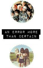 An Error More Than Certain *revisando* by baekinhotario