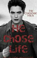 He Chose Life by AliseMorningstar