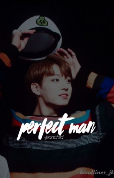 perfect man || jikook