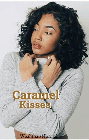 Caramel Kisses [ Interracial ]