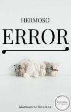 Hermoso Error© #PremiosNEP by mar370