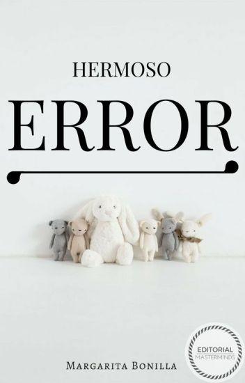 Hermoso Error© #PremiosNEP
