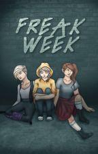 #WritingWithGrace- Freak Week: Chapter 2 by primogenita