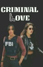 CRIMINAL LOVE (CAMREN) by harmonizando