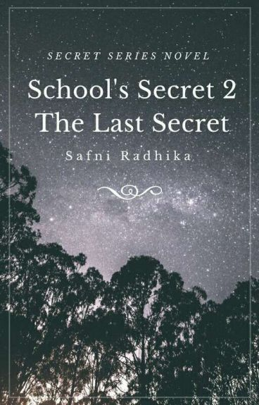 School's Secret 2: The Last Secret