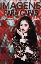 Imagens Para Capas by justtwritingg
