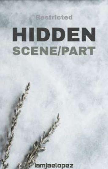 Hidden Parts/Scenes