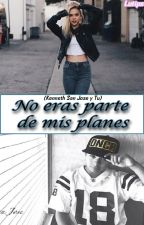 No eras parte de mis planes (Kenneth San Jose y Tu) by LuTips