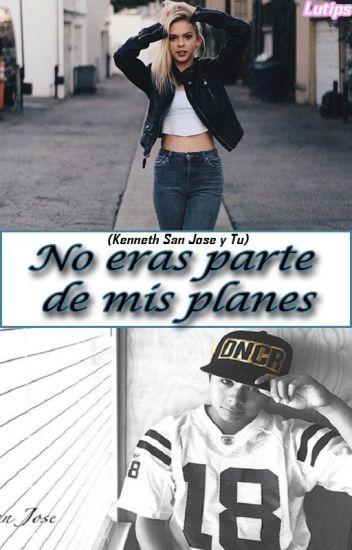 No eras parte de mis planes (Kenneth San Jose y Tu)