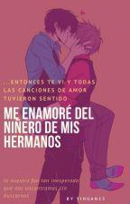 Me Enamore Del Niñero De Mis Hermanos by marysoldeson