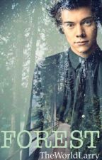 FOREST[Larry Stylinson] by TheWorldLarry
