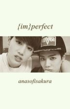{im}perfect; markson by AnasofiSakura