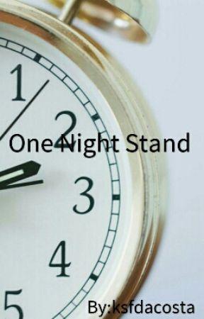 One Night Stand  by ksfdacosta