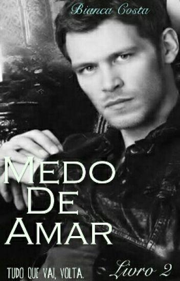 Medo De Amar/ Livro 2 COMPLETO