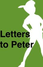 Letters to Peter by just_a_storyteller25