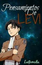 Pensamientos De Levi by LaGomita