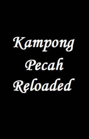 Kampong Pecah Re-loaded by Sahidzan
