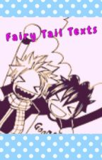 Fairy Tail Texts by Jammerblue08716