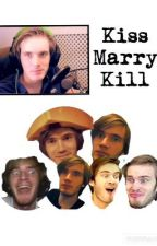 Kiss Marry Kill » pewds  by PewDiePle