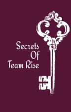 Secrets Of Team Rise by team_rise