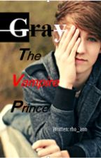 Gray The Vampire Prince by rho_ann