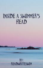 Inside a Swimmer's Head by readwriteswim