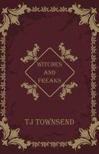 WITCHES and FREAKS by WITCHESandFREAKS